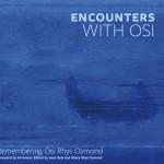 Encounters with Osi book launch at Plas Glyn Y Weddw
