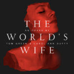 Ucheldre –  The World's Wife, A New Work for 2017